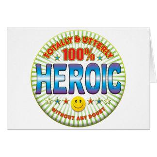 Heroico totalmente tarjeta de felicitación