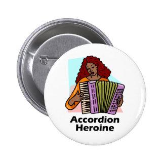 Heroína del acordeón pin redondo de 2 pulgadas