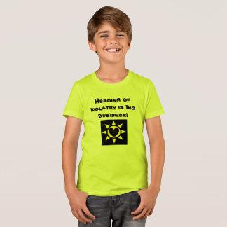 Heroism of Idolatry is Big Business p134 T-Shirt