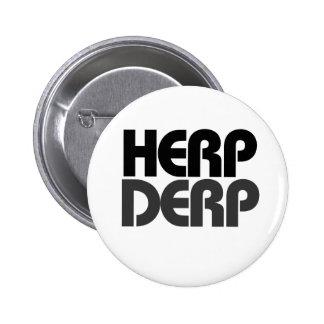 Herp Derp Pin