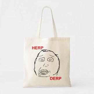 Herp Derp Herp Derping Budget Tote Bag