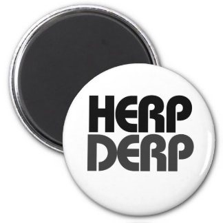 Herp Derp 2 Inch Round Magnet