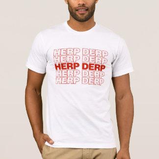 HERP DERP T-Shirt