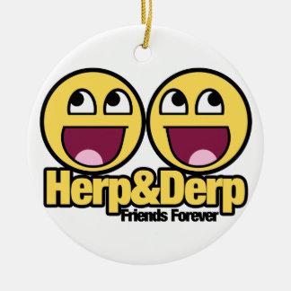 Herp y Derp sonrientes impresionantes Adorno Redondo De Cerámica