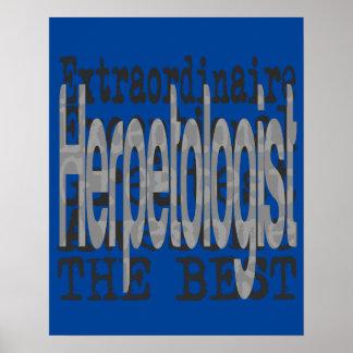 Herpetologist Extraordinaire Poster
