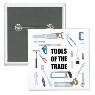 Herramientas del comercio: Hardware usado por la Pin Cuadrado