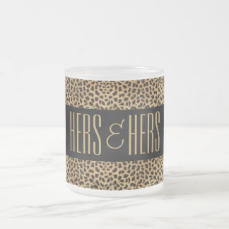 Hers and Hers Lesbian | Cheetah Print Frosted Glass Coffee Mug
