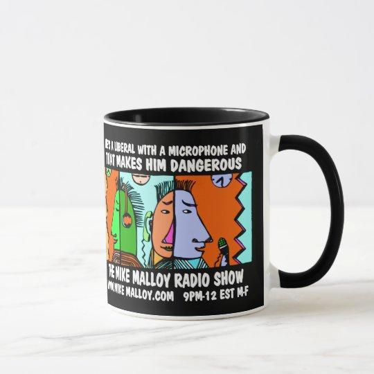 He's a Liberal with a microphone Mug