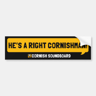 He's a Right Cornishman! A Cornish Soundboard Bump Bumper Sticker