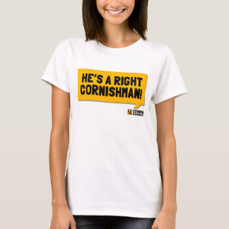 He's A Right Cornishman: A Cornish Soundboard T-Shirt