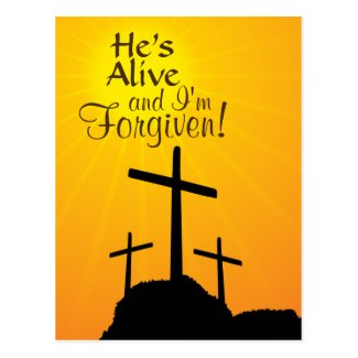 He's Alive and I'm Forgiven Custom Easter Postcard