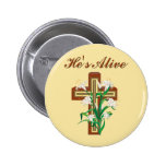 He's Alive Pinback Button