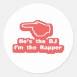 Hes DJ Im el golpeador Pegatina Redonda