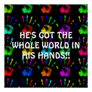 HE'S GOT THE WHOLE WORLD... Religious poster