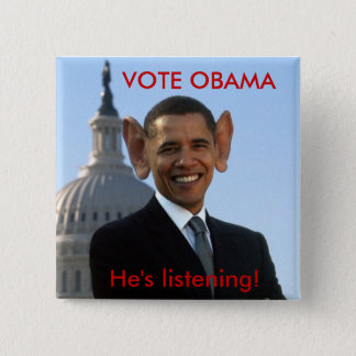 He's Listening Pinback Button