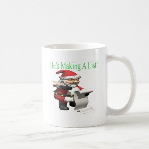 Hes Making A List Classic White Coffee Mug