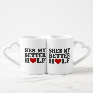 He's my better half,She's my better half Lovers Mug Set