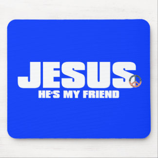 He's My Friend Mouse Pad