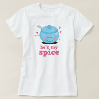He's My Spice Couples Gift Tshirts