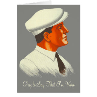 He's Not Really So Vain - Handsome Retro Man Card