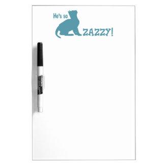 He's so Zazzy - Cat Lover Dry-Erase Board