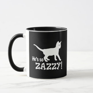 He's so Zazzy - Cat Lover Mug
