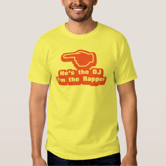 Hes the DJ Im the Rapper Tee Shirt
