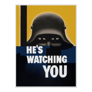 He's Watching You -- Border Poster