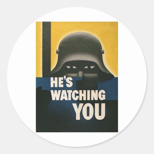 He's Watching You Classic Round Sticker