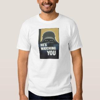 He's Watching You.jpg T-Shirt