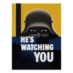 He's Watching You Posters