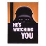He's Watching You Propaganda Postcard