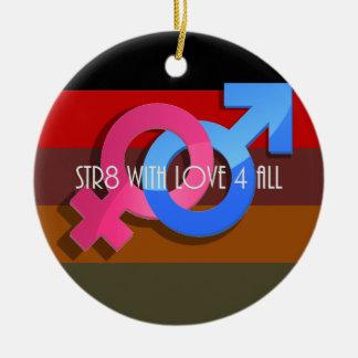 Hetero Pride: Str8 with Love 4 All Ceramic Ornament