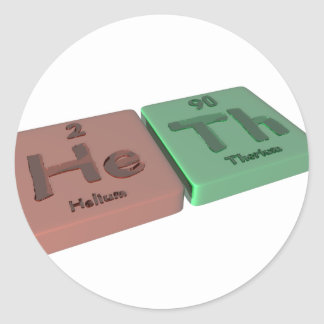 Heth as He Helium and Th Thorium Classic Round Sticker