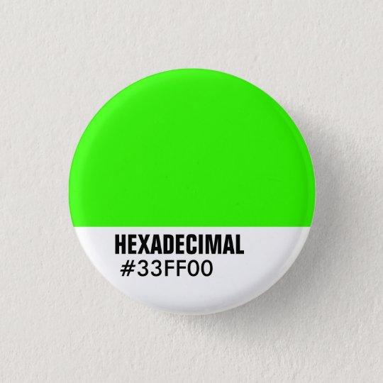 HEXADECIMAL Color Template - Customized Pinback Button