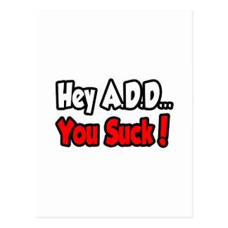 Hey A.D.D...You Suck! Postcards