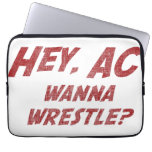 Hey AC Want to Wrestle!? Laptop Computer Sleeves