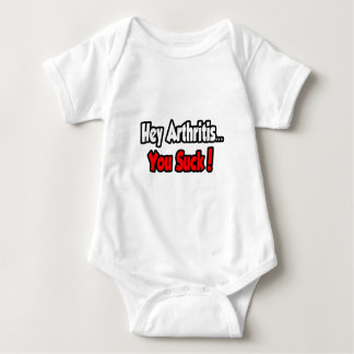 Hey Arthritis...You Suck! Baby Bodysuit