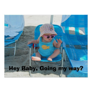 Hey Baby, Going my way? Poster