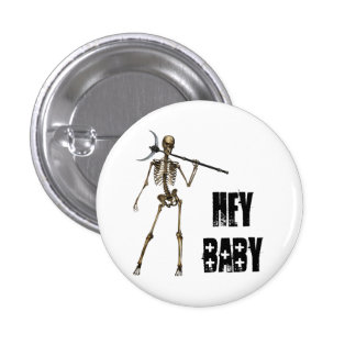HEY BABY Skeleton Creep Black 1 Inch Round Button