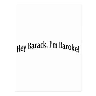 Hey Barack I m Baroke Postcards