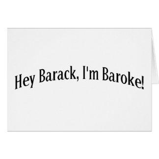 Hey Barack, I'm Baroke! Card