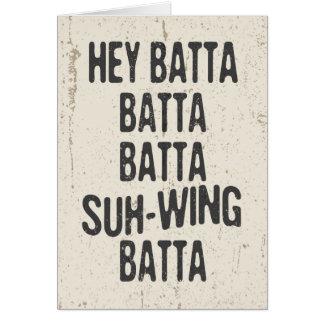 Hey Batta Batta -814 Card