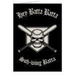 Hey Batta Batta Greeting Card