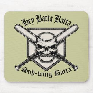 Hey Batta Batta Mouse Pad