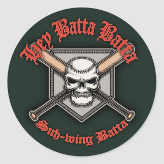 Hey Batta Batta -red Classic Round Sticker