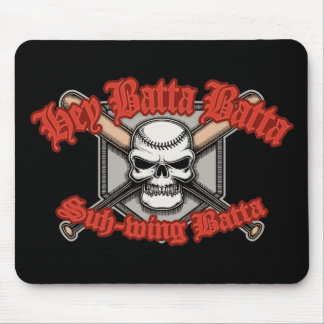 Hey Batta Batta -red Mouse Pad