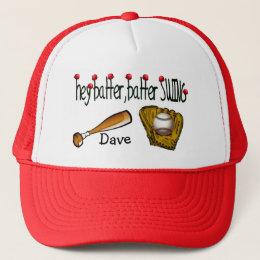 Hey Batter Batter Trucker Hat