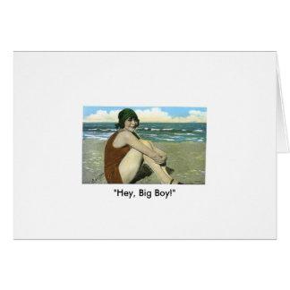 """""""Hey, Big Boy!"""" Card"""