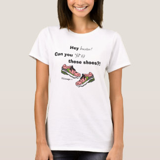 Hey buster Pink Filibuster Shoes T-Shirt